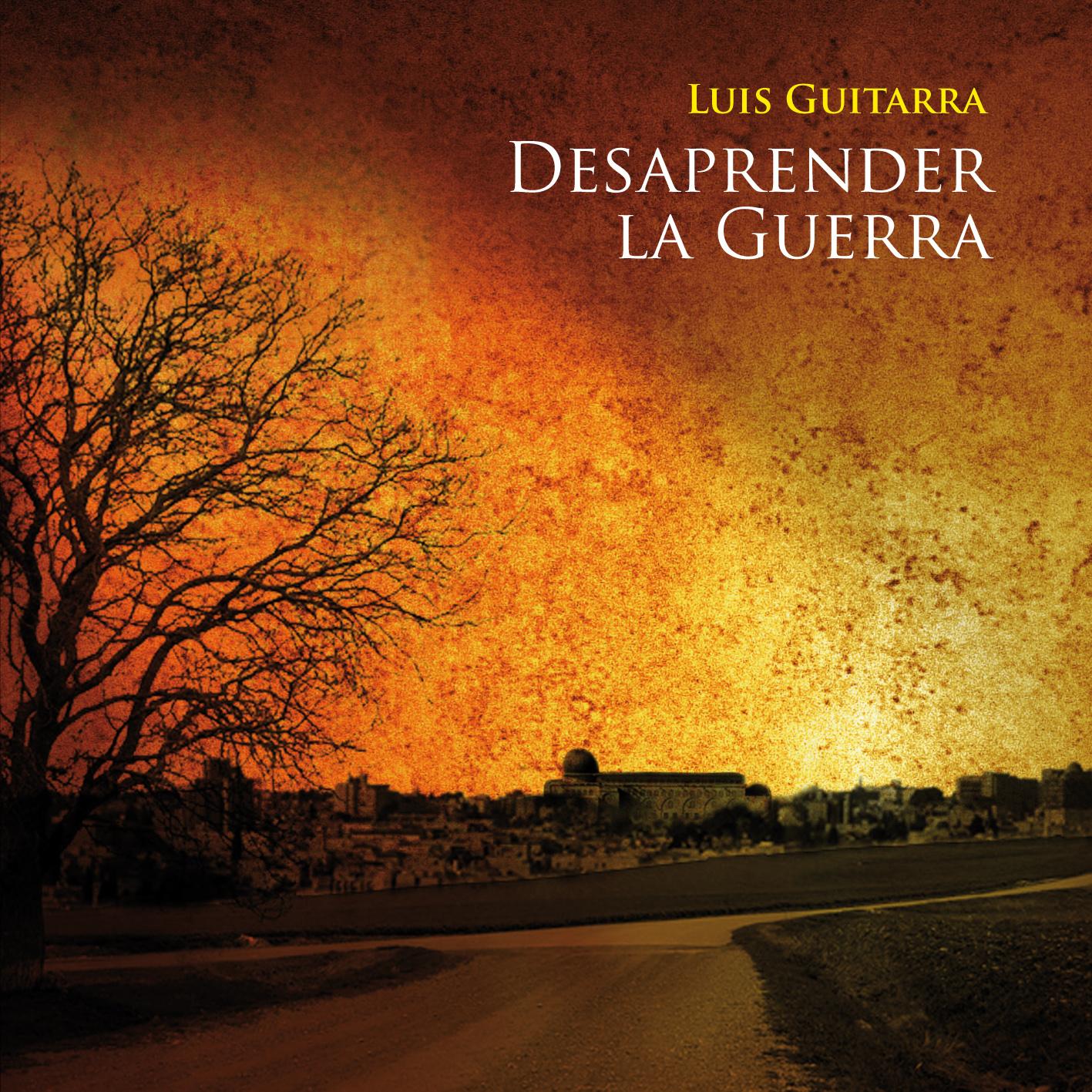 Portada DVD videoclip Desaprender la Guerra Luis Guitarra